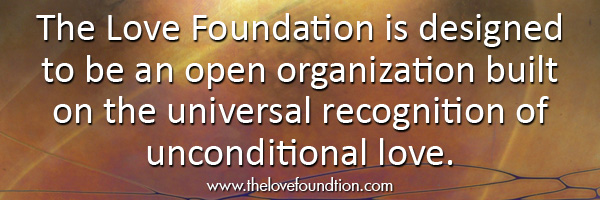 The Love Foundation Unconditional Love