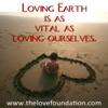 Loving earth is as vital as loving ourselves.